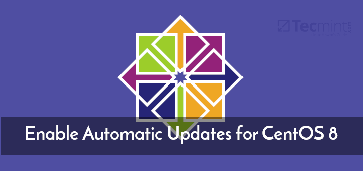 Setup CentOS 8 Automatic Updates