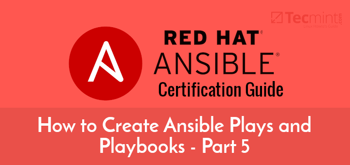 Create Ansible Plays and Playbooks