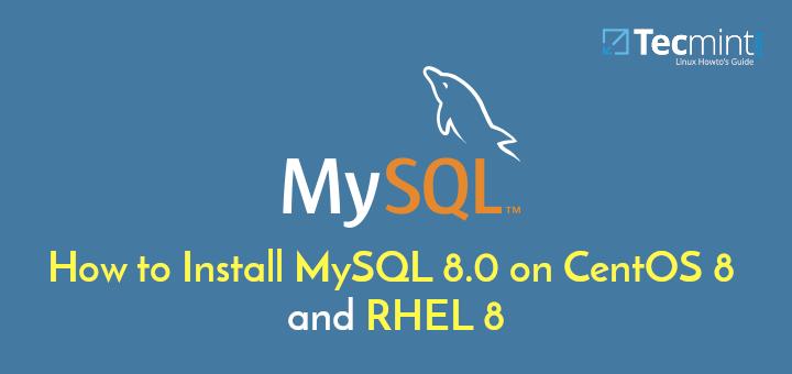 Install MySQL on CentOS 8