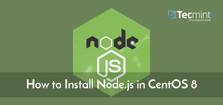 Install Node.js in CentOS 8