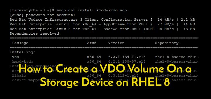 Create VDO Volume on Disk on RHEL 8