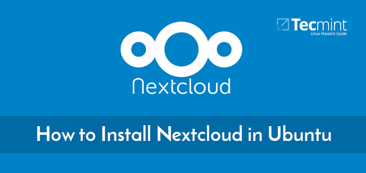 Install Nextcloud in Ubuntu
