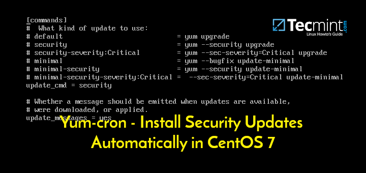 Yum-cron -Install Security Updates Automatically in CentOS 7