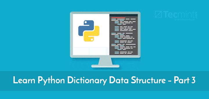 Learn Python Dictionary Data Structure