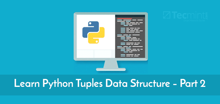 Learn Python Tuples Data Structure