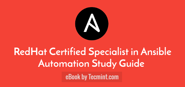 RedHat Ansible Automation Exam Book