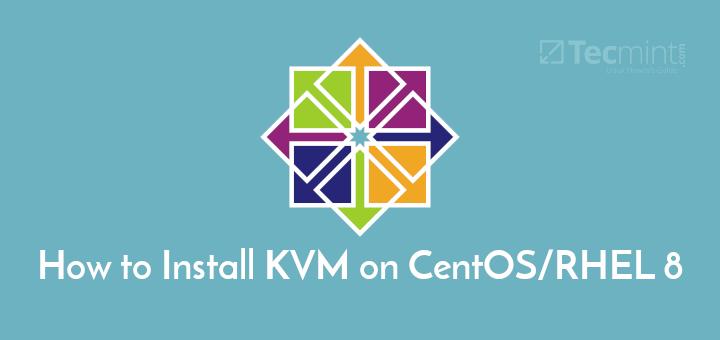 Install KVM in CentO 8