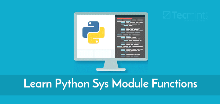 Learn Python Sys Module Functions