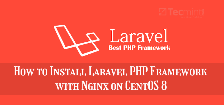 Install Laravel with Nginx on CentOS 8
