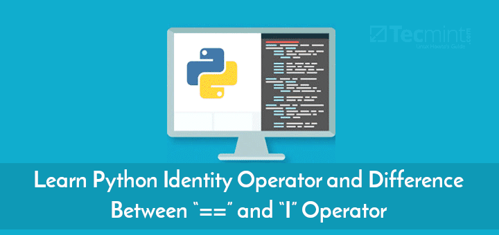 Learn Python Identity Operator