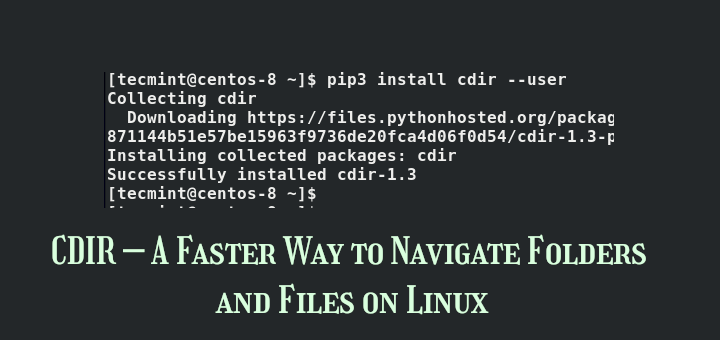 CDIR - Navigate Folders and Files on Linux