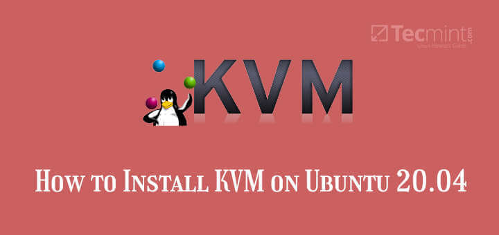 Install KVM on Ubuntu