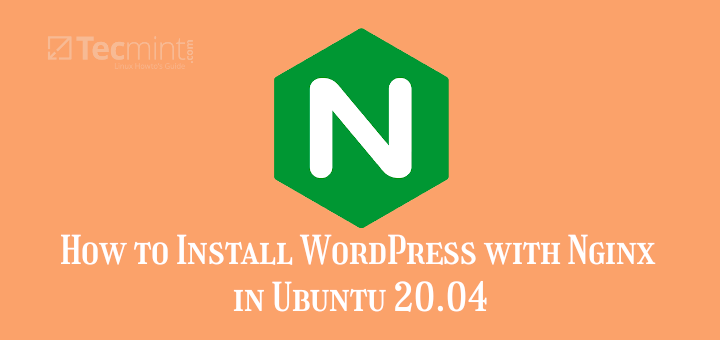 How to Install WordPress with Nginx in Ubuntu 20.04