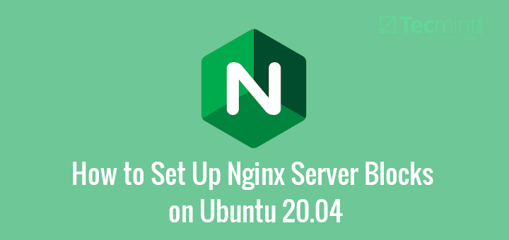 Create Nginx Server Blocks in Ubuntu