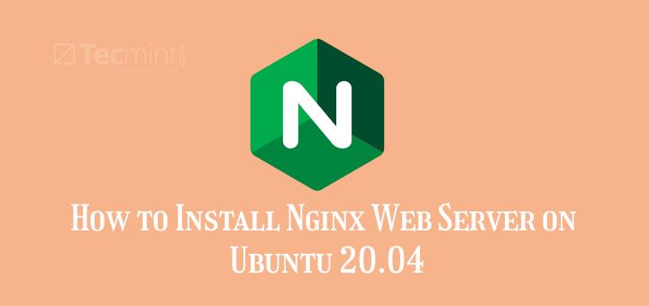 Install Nginx in Ubuntu 20.04
