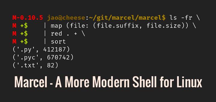 Marcel Modern Linux Shell