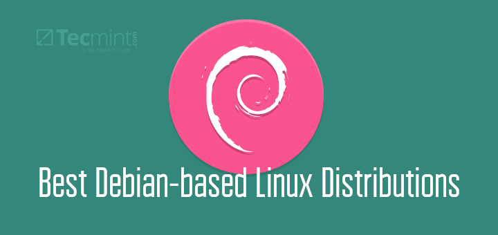 Best Debian-based Linux Distributions