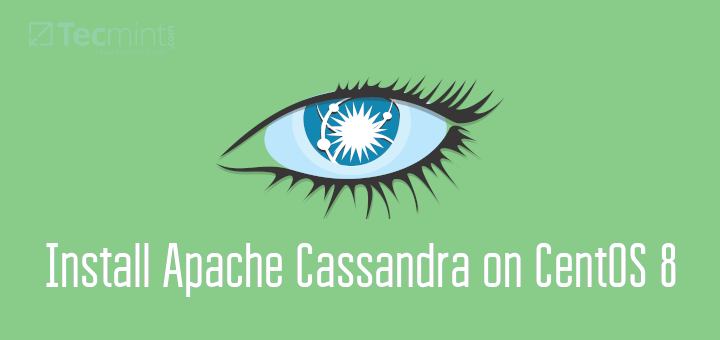 Install Apache Cassandra in CentOS 8