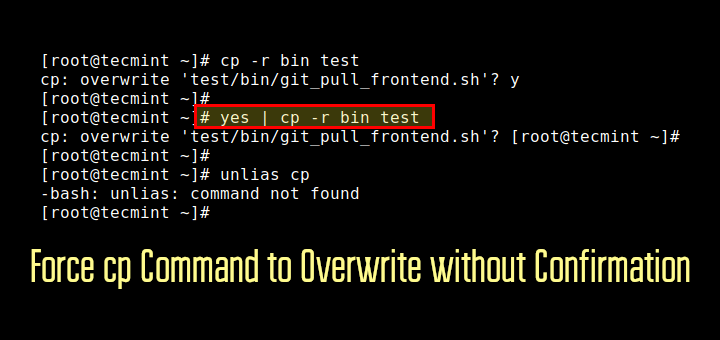 Force cp Command to Overwrite without Confirmation