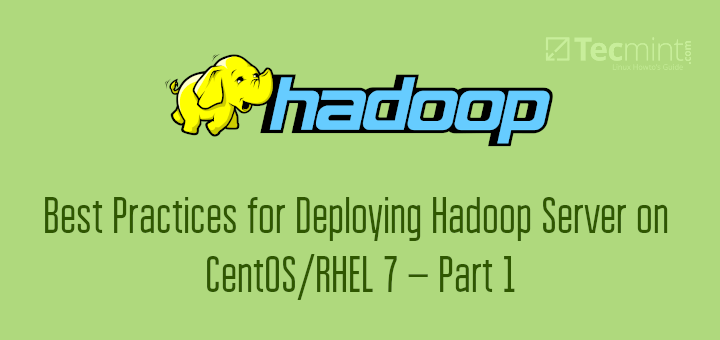Best Practices for Deploying Hadoop Server on CentOS