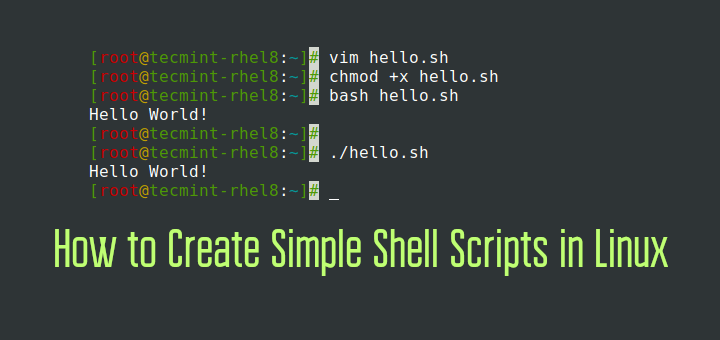 Create Simple Shell Scripts in Linux