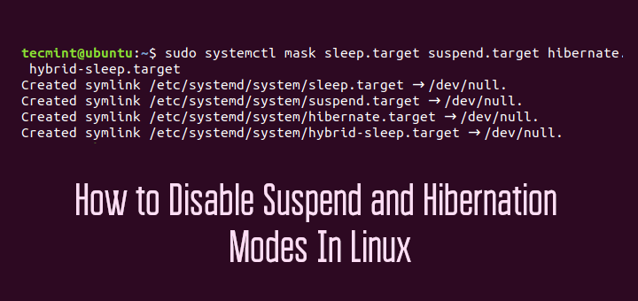 Disable Suspend and Hibernation in Linux
