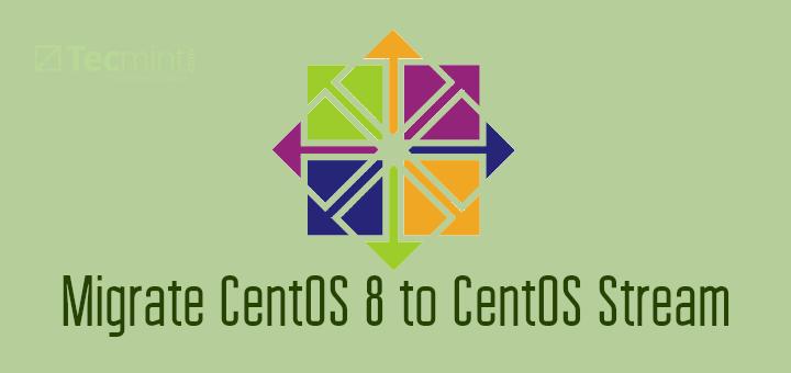 Migrate CentOS 8 Installation to CentOS Stream