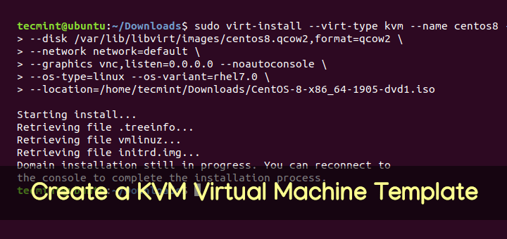 Create a KVM Virtual Machine Template