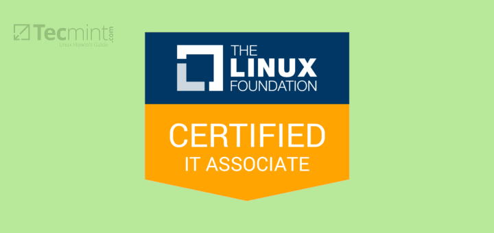Linux Foundation Certified IT Associate (LFCA)