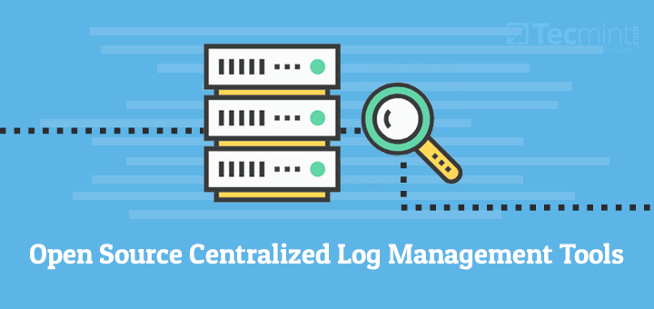 Open Source Centralized Linux Log Management Tools