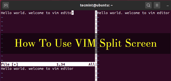 Use VIM Split Screen
