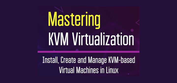 KVM Virtualization Book