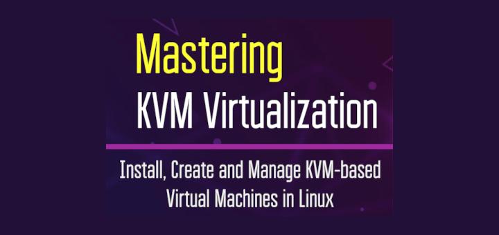 KVM Virtualization Book