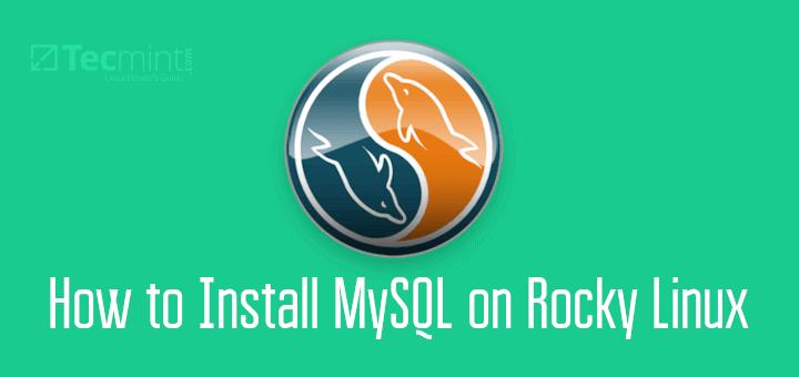 Install MySQL on Rocky Linux