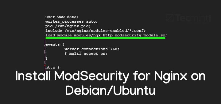Install Mod_Security for Nginx on Ubuntu and Debian